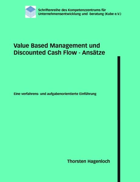 Value Based Management und Discounted Cash Flow - Ansätze - Coverbild