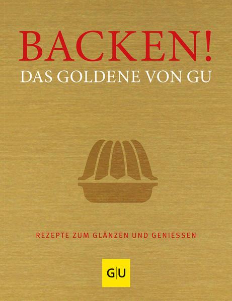 Kostenloser Download Backen! Das Goldene von GU Epub