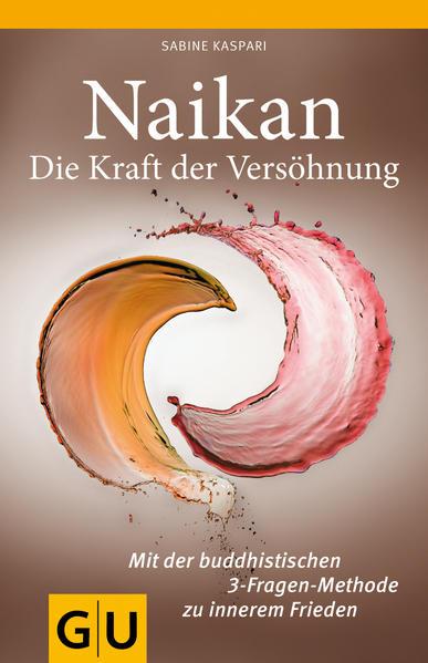 Naikan - Die Kraft der Versöhnung - Coverbild