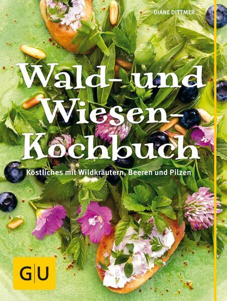 Wald- und Wiesenkochbuch - Coverbild