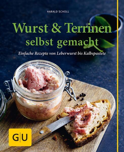 Wurst & Terrinen selbst gemacht - Coverbild