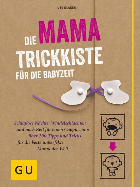 Die Mama-Trickkiste für die Babyzeit - Coverbild
