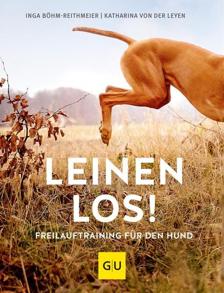 Leinen los! Freilauftraining für den Hund - Coverbild