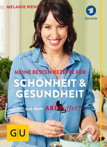 ARD-Buffet: Meine besten Rezepte für Schönheit und Gesundheit - Coverbild