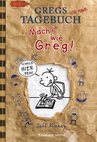 Gregs Tagebuch - Mach´s wie Greg! Cover