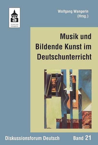 Musik und Bildende Kunst im Deutschunterricht - Coverbild