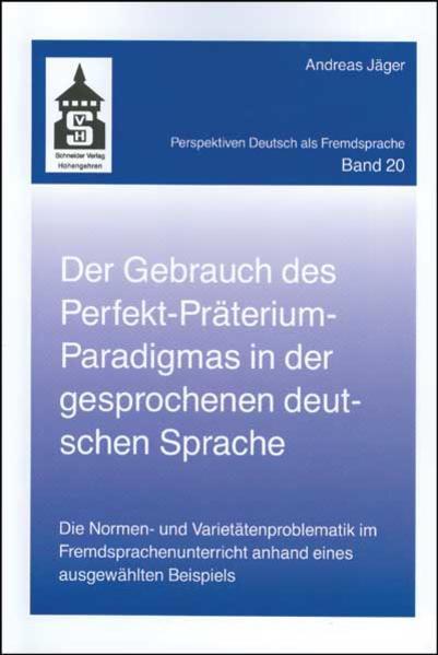 Der Gebrauch des Perfekt-Präteritum-Paradigmas in der gesprochenen deutschen Sprache - Coverbild