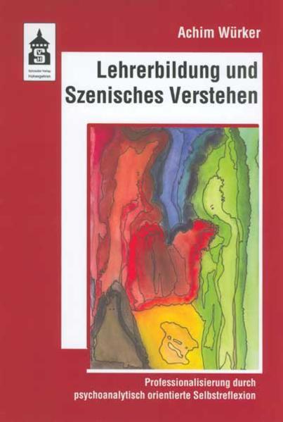 Lehrerbildung durch Szenisches Verstehen - Coverbild