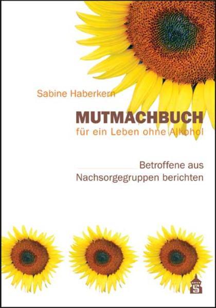 Download Mutmachbuch für ein Leben ohne Alkohol PDF Kostenlos