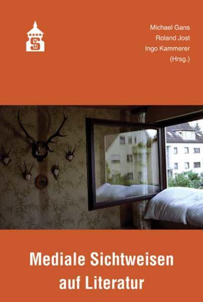 Mediale Sichtweisen auf Literatur - Coverbild