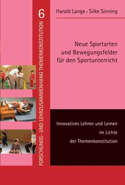 Neue Sportarten und Bewegungsfelder für den Sportunterricht - Coverbild