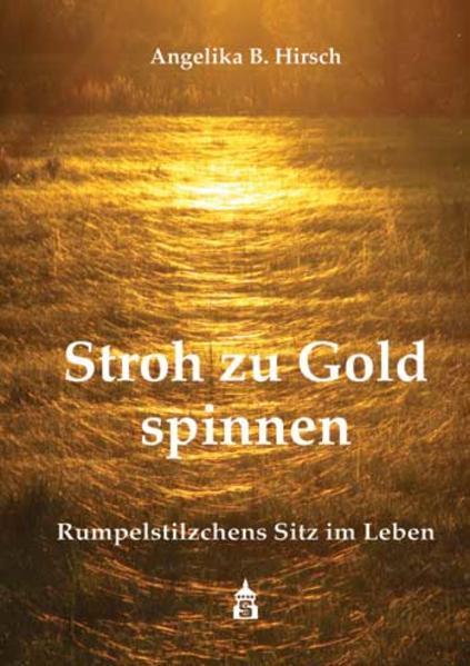 Stroh zu Gold spinnen - Coverbild
