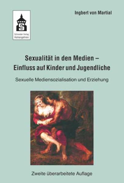 Sexualität in den Medien - Einfluss auf Kinder und Jugendliche - Coverbild