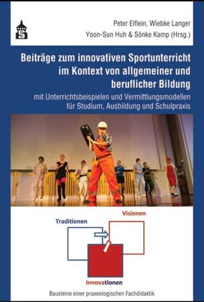 Beiträge zum innovativen Sportunterricht im Kontext von allgemeiner und beruflicher Bildung - Coverbild