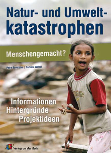 Natur- und Umweltkatastrophen - Menschengemacht? - Coverbild