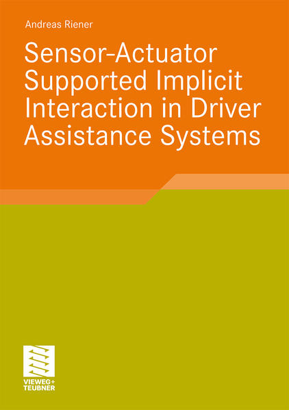 Sensor-Actuator Supported Implicit Interaction in Driver Assistance Systems - Coverbild