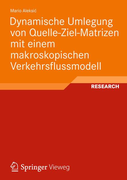 Dynamische Umlegung von Quelle-Ziel-Matrizen mit einem makroskopischen Verkehrsflussmodell - Coverbild
