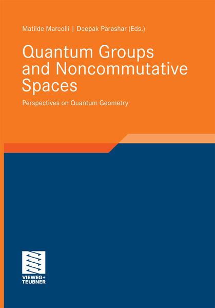 Quantum Groups and Noncommutative Spaces - Coverbild