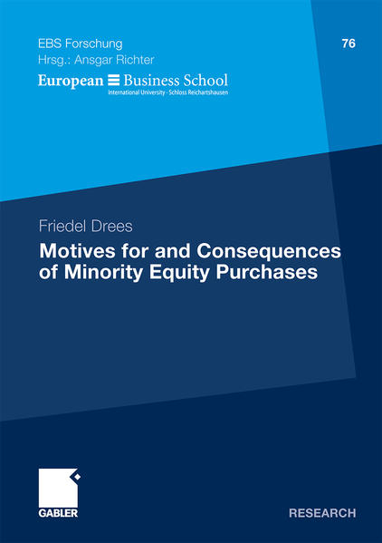 Motives for and Consequences of Minority Equity Purchases - Coverbild