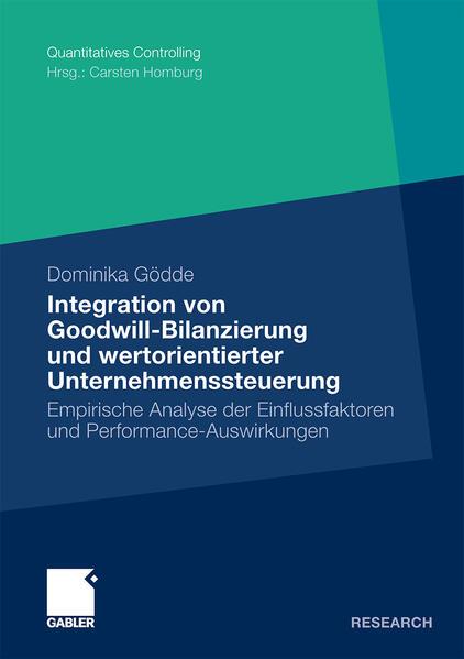 Integration von Goodwill-Bilanzierung und wertorientierter Unternehmenssteuerung - Coverbild