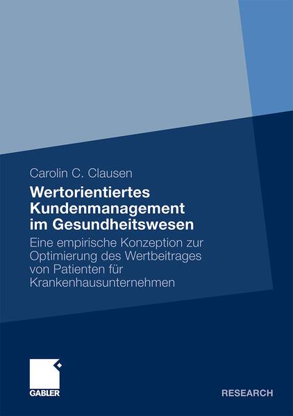 Wertorientiertes Kundenmanagement im Gesundheitswesen - Coverbild