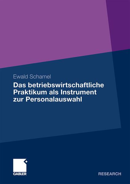 Das betriebswirtschaftliche Praktikum als Instrument zur Personalauswahl - Coverbild