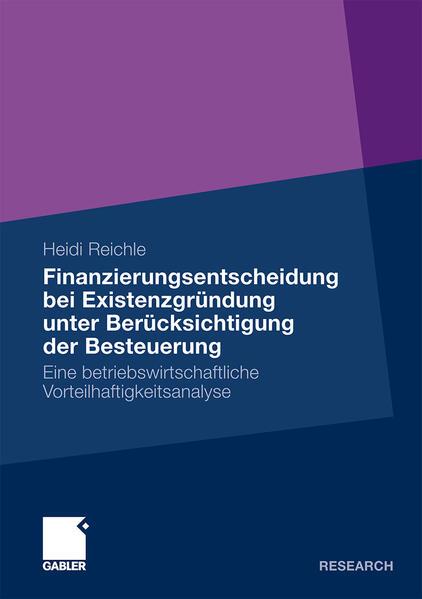 Finanzierungsentscheidung bei Existenzgründung unter Berücksichtigung der Besteuerung - Coverbild