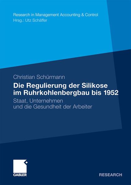 Die Regulierung der Silikose im Ruhrkohlenbergbau bis 1952 - Coverbild