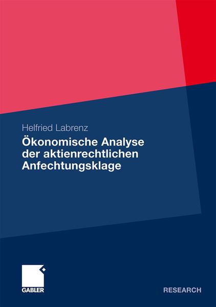 Ökonomische Analyse der aktienrechtlichen Anfechtungsklage - Coverbild