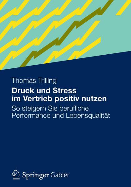 Druck und Stress im Vertrieb positiv nutzen - Coverbild