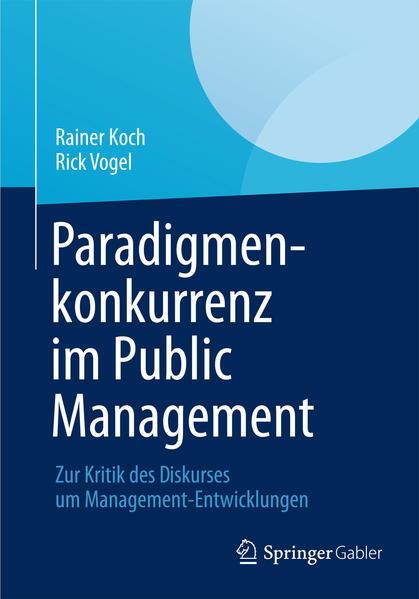 Paradigmenkonkurrenz im Public Management - Coverbild