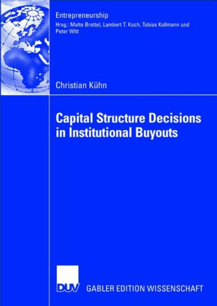 Capital Structure Decisions in Institutional Buyouts - Coverbild