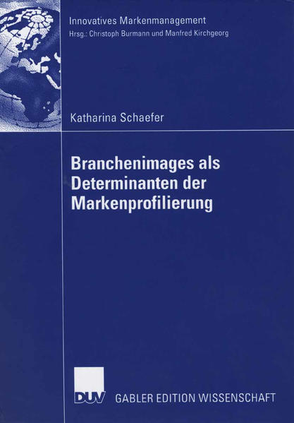 Branchenimages als Determinanten der Markenprofilierung - Coverbild