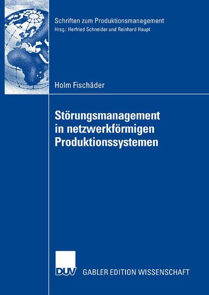 Störungsmanagement in netzwerkförmigen Produktionssystemen - Coverbild