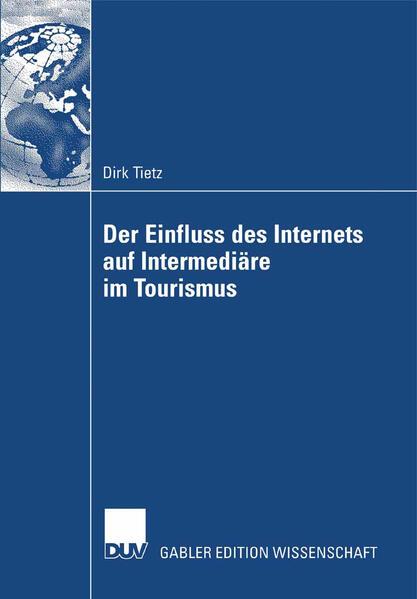 Der Einfluss des Internets auf Intermediäre im Tourismus - Coverbild