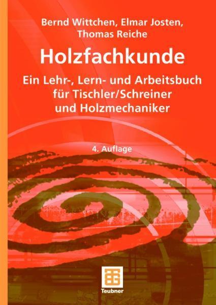 «Holzfachkunde»: ePUB iBook PDF von Bernd Wittchen