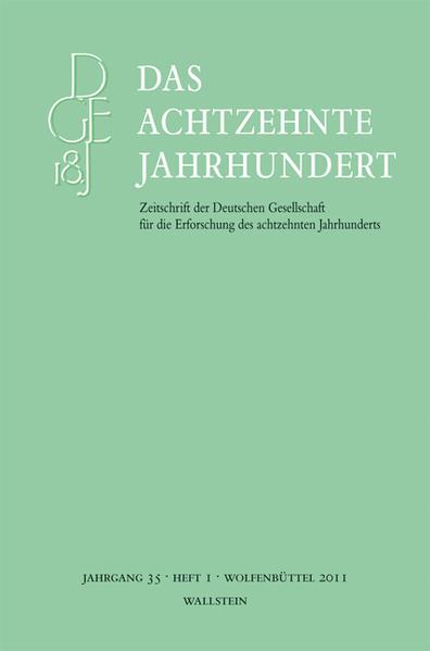 Das achtzehnte Jahrhundert. Zeitschrift der Deutschen Gesellschaft... / Das achtzehnte Jahrhundert 35/1 - Coverbild