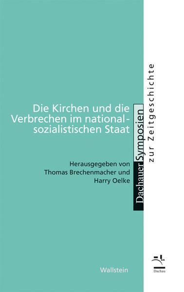 Die Kirchen und die Verbrechen im nationalsozialistischen Staat - Coverbild