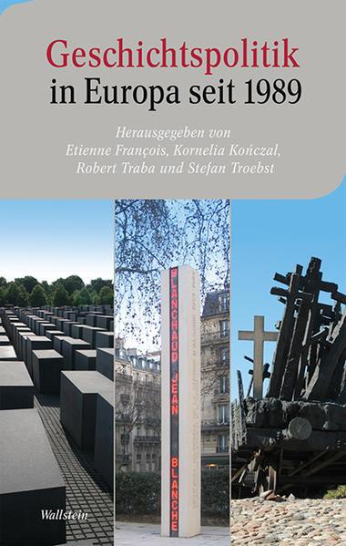 Geschichtspolitik in Europa seit 1989 - Coverbild