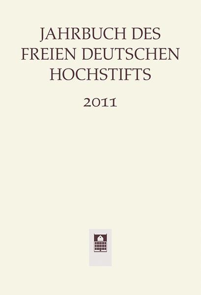 Jahrbuch des Freien Deutschen Hochstifts 2011 - Coverbild