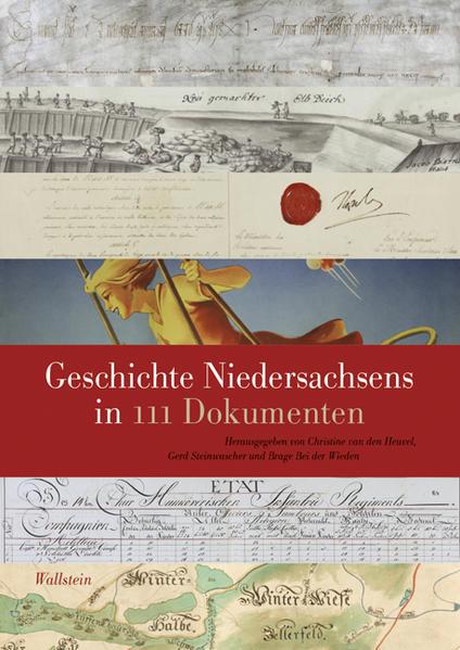 Geschichte Niedersachsens in 111 Dokumenten - Coverbild