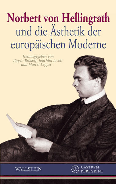 Norbert von Hellingrath und die Ästhetik der europäischen Moderne - Coverbild