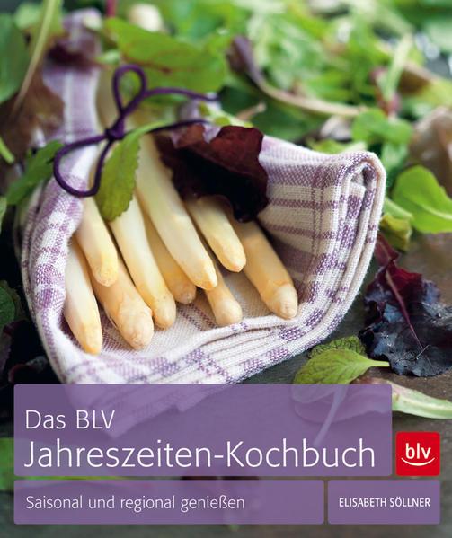 Das BLV Jahreszeiten-Kochbuch - Coverbild