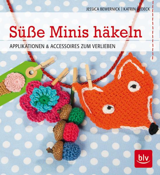 Süße Minis häkeln - Coverbild