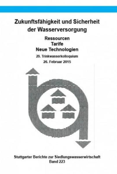 Zukunftsfähigkeit und Sicherheit der Wasserversorgung - Ressourcen, Tarife, Neue Technologien - Coverbild