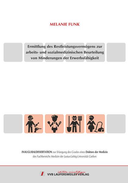 Ermittlung des Restleistungsvermögens zur arbeits- und sozialmedizinischen Beurteilung von Minderungen der Erwerbsfähigkeit - Coverbild