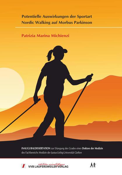 Potentielle Auswirkungen der Sportart Nordic Walking auf Morbus Parkinson - Coverbild