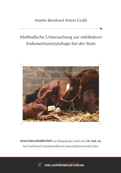 Methodische Untersuchung zur exfoliativen Endometriumszytologie bei der Stute - Coverbild