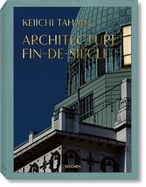 Keiichi Tahara. Architecture Fin-de-Siècle - Coverbild