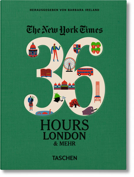 NYT. 36 Hours. London & Beyond - Coverbild
